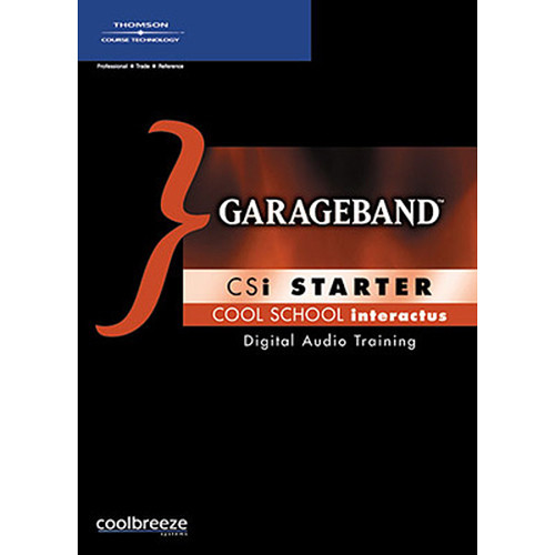 Cool Breeze CD-Rom: GarageBand CSi Starter by Dave Egan, Colin MacQueen