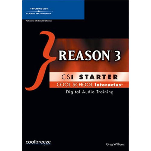 Cool Breeze CD-Rom: Reason 3 CSi Starter by Greg Williams