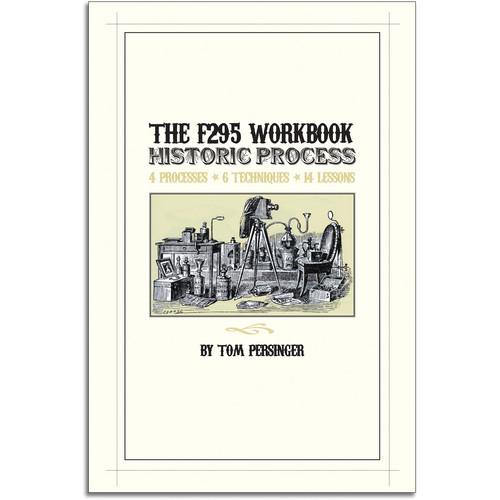 F295 Book: The F295 Historic Process Workbook