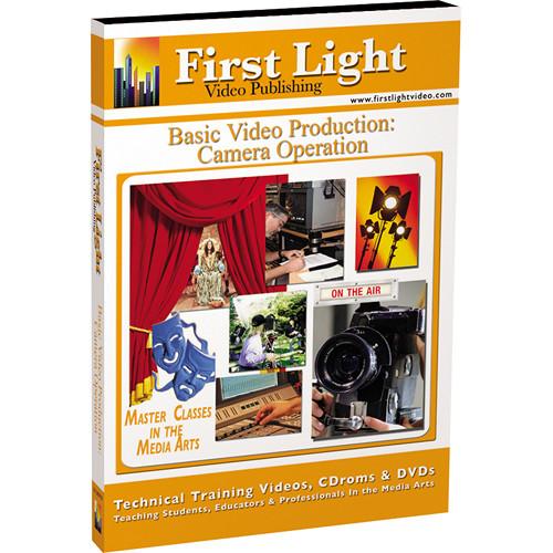 First Light Video DVD: Camera Operation