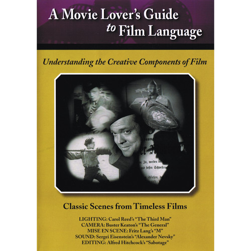 First Light Video DVD: A Movie Lover's Guide to Film Language: Classic Scenes from Timeless Films