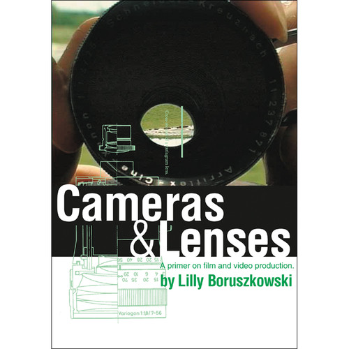 First Light Video DVD: Beginning Film & Video Making: Camera & Lenses