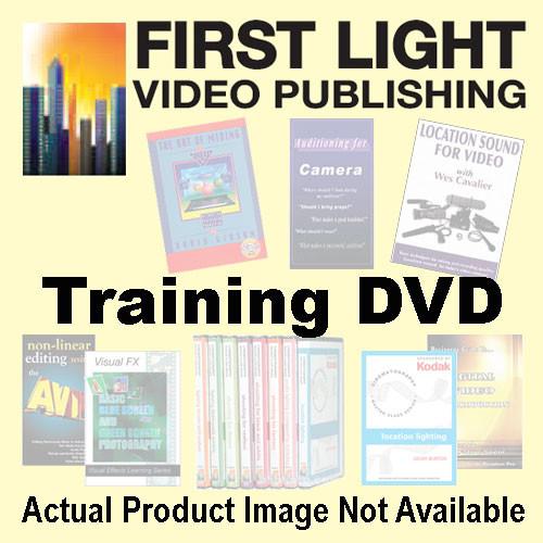 First Light Video DVD: Shooting the Talking Head