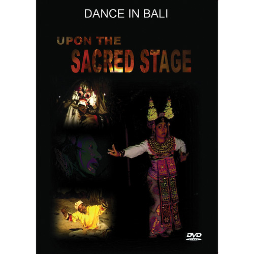 First Light Video DVD: Dance In Bali: Upon the Sacred Stage
