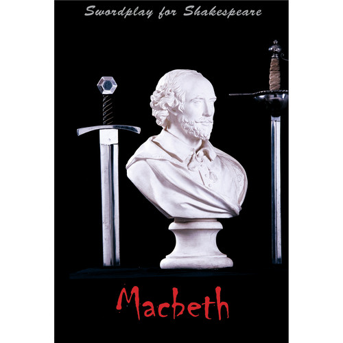 First Light Video DVD: Swordplay for Shakespeare: Macbeth