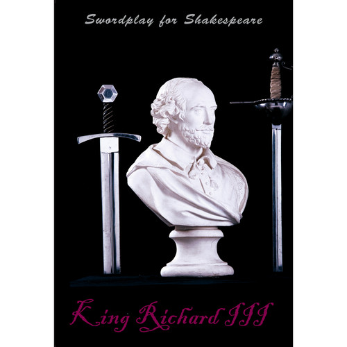 First Light Video DVD: Swordplay for Shakespeare: Richard the 3rd