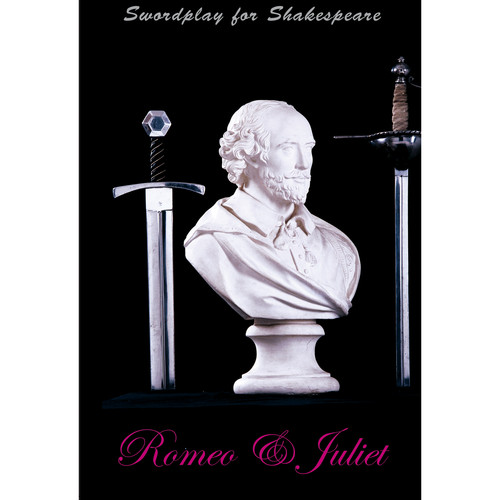 First Light Video DVD: Swordplay for Shakespeare: Romeo & Juliet