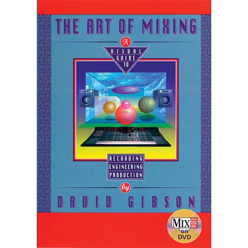 First Light Video DVD: The Art Of Mixing