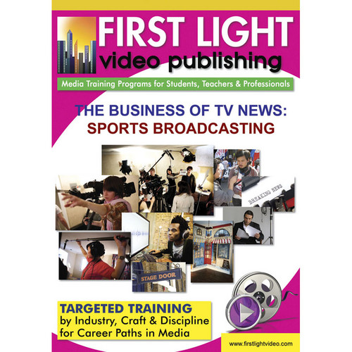 First Light Video DVD: The Business of TV News: Sports Broadcasting