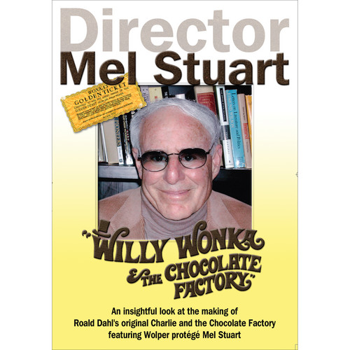 First Light Video DVD: Director Mel Stuart: Willy Wonka & The Chocolate Factory