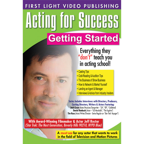 First Light Video DVD: Acting For Success: Getting Started