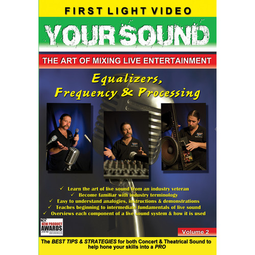 First Light Video DVD: Equalizers, Frequency & Processing