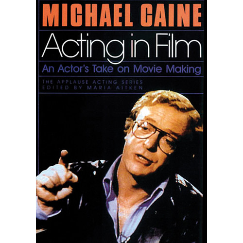 First Light Video DVD: Acting In Film By Michael Caine