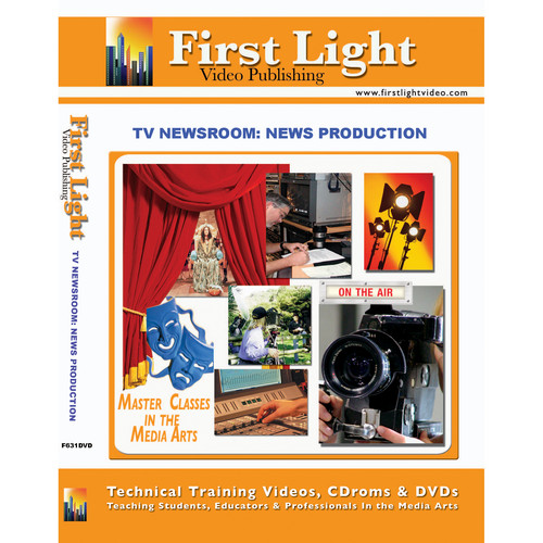 First Light Video DVD: TV Newsroom: Production