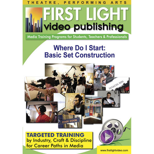 First Light Video CDROM: Where Do I Start: Basic Set Construction