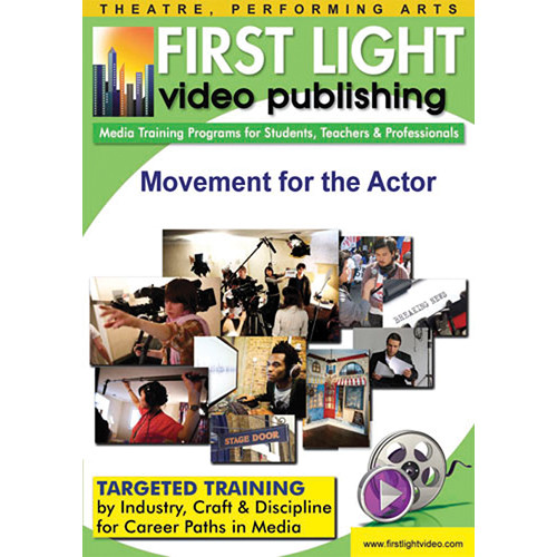 First Light Video DVD: Movement For The Actor