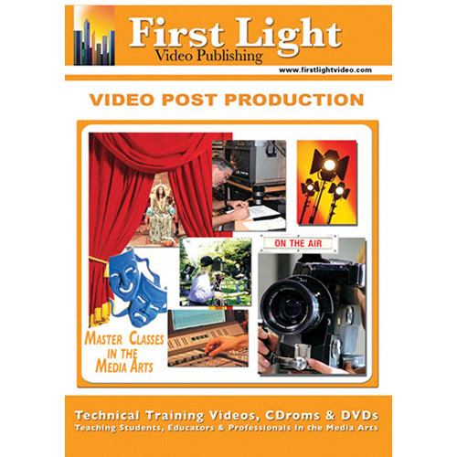 First Light Video Video Post Production Training DVD