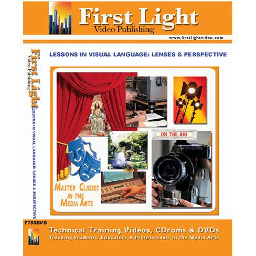 First Light Video DVD: Lessons in Visual Language: Lenses and Perspective