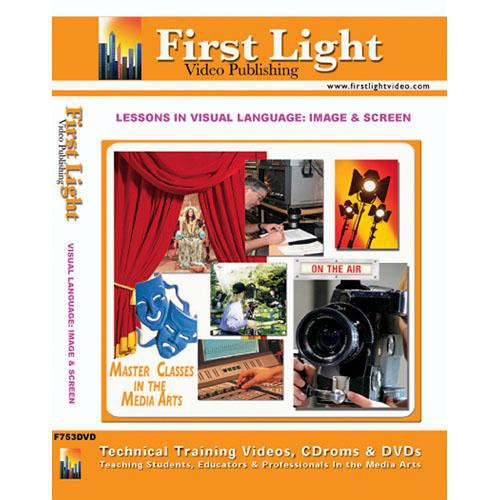 First Light Video DVD: Lessons In Visual Language: Image And Screen