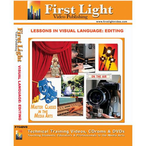 First Light Video DVD: Lessons In Visual Language: Editing