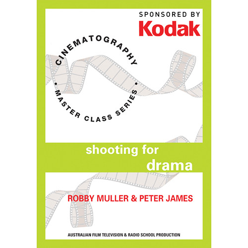 First Light Video DVD: Kodak: Shooting For Drama with Robby Muller & Peter James
