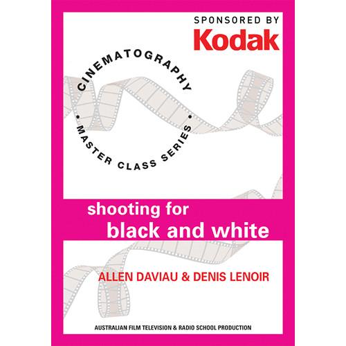 First Light Video DVD: Kodak: Shooting For Black & White with Allen Daviau & Denis Lenoir