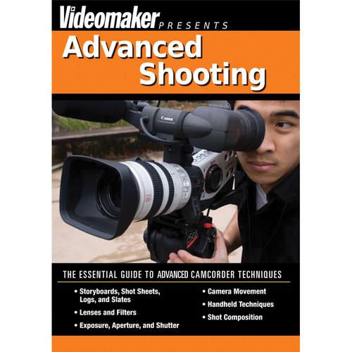First Light Video DVD: Videomaker: Advanced Shooting