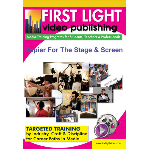 First Light Video DVD: Rapier For The Stage & Screen