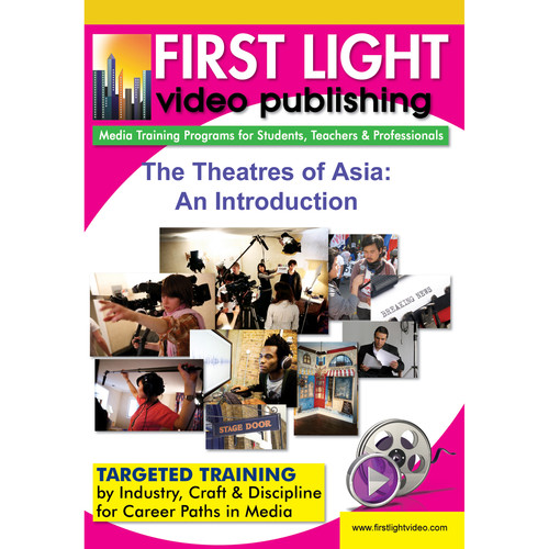First Light Video DVD: The Theatres of Asia: An Introduction