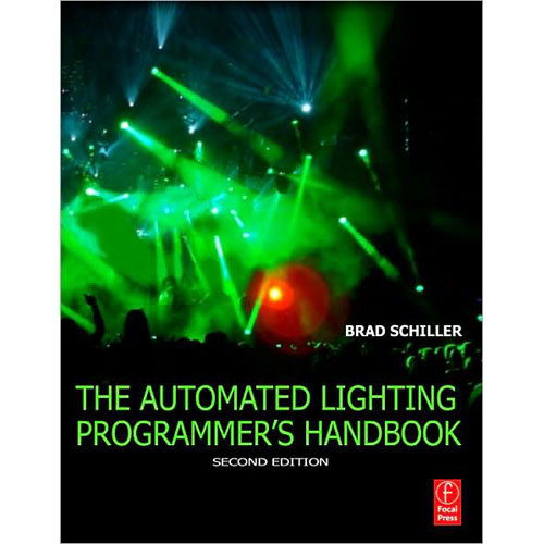 Focal Press Book: Automated Lighting Programmers Handbook (Second Edition)