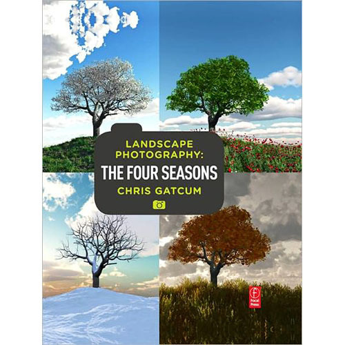 Focal Press Book: Landscape Photography: Four Seasons