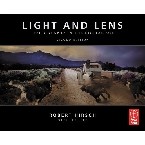 Focal Press Book: Light and Lens: Photography in the Digital Age (2nd Edition )