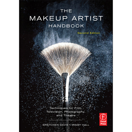 Focal Press Book: The Makeup Artist Handbook: Techniques for Film, Television, Photography, and Theatre (2nd Edition - Paperback)