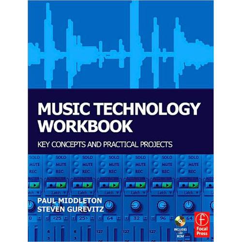 Focal Press Book: Music Technology Workbook by Paul Middleton, Steven Gurevitz