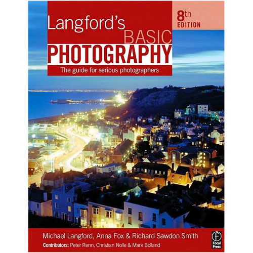 Focal Press Book: Langford's Basic Photography
