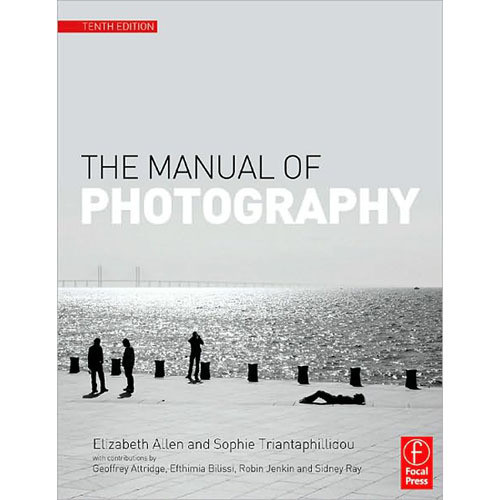 Focal Press Book: The Manual of Photography and Digital Imaging (Tenth Edition)