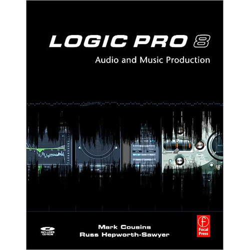 Focal Press Book: Logic Pro 8 by Mark Cousins, Russ Hepworth-Sawyer
