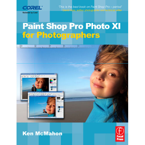 Focal Press Book: Paint Shop Pro Photo XI for Photographers