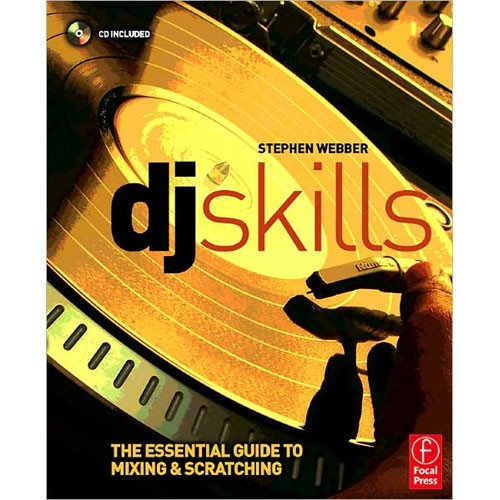 Focal Press Book/CD: DJ Skills by Stephen Webber