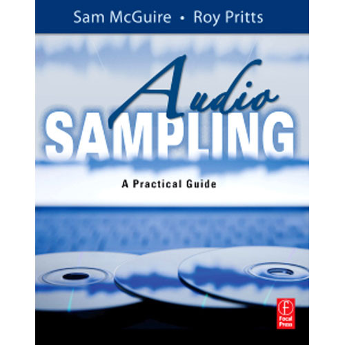 Focal Press Book: Audio Sampling by Sam McGuire and Roy Pritts
