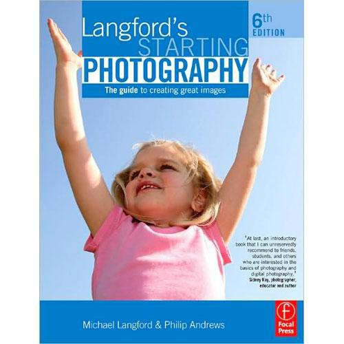 Focal Press Book: Langford's Starting Photography by Philip Andrews and Michael Langford