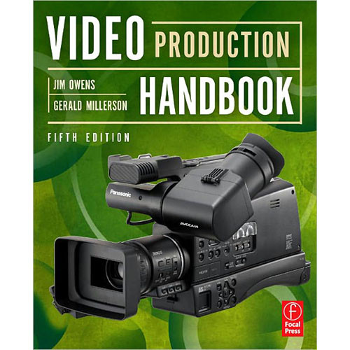 Focal Press Book: Video Production Handbook (5th Edition)