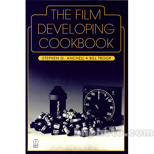 Focal Press Book: The Film Developing Cookbook (Paperback)