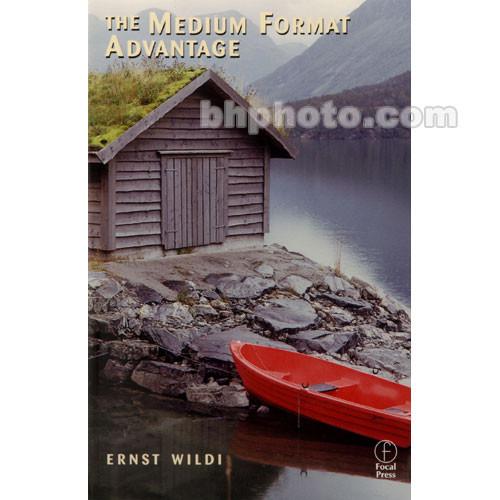 Focal Press Book: The Medium Format Advantage
