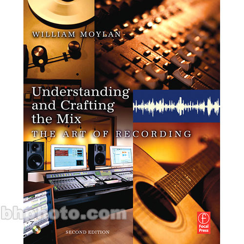 Focal Press Book: Understanding and Crafting the Mix