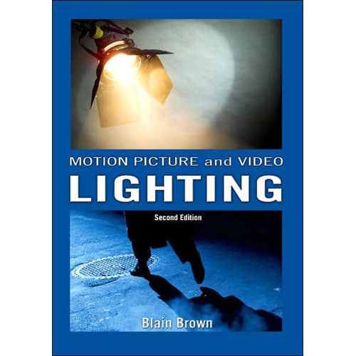 Focal Press Book: Motion Picture and Video Lighting (Second Edition)