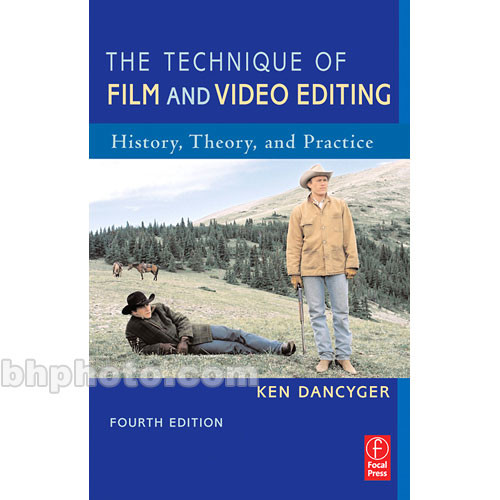 Focal Press Book: The Technique of Film and Video Editing,4th edition