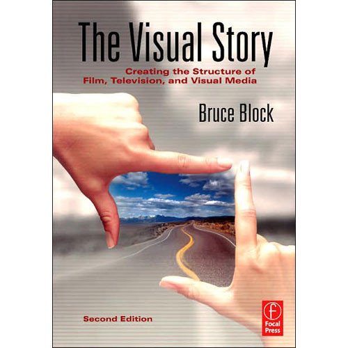 Focal Press Book: The Visual Story