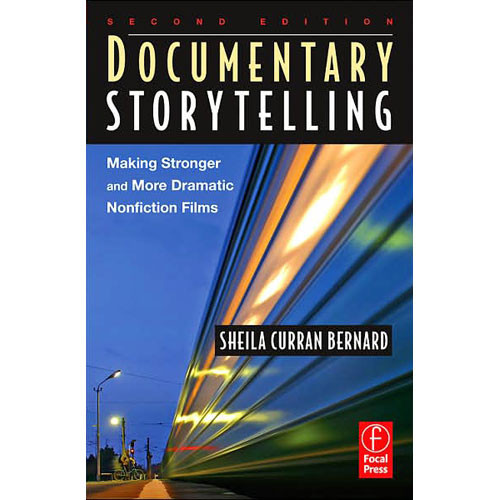 Focal Press Book: Documentary Storytelling