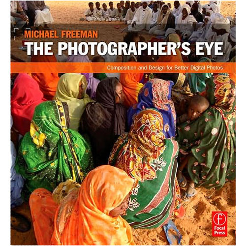 Focal Press Book: The Photographer's Eye: Composition and Design (Paperback)